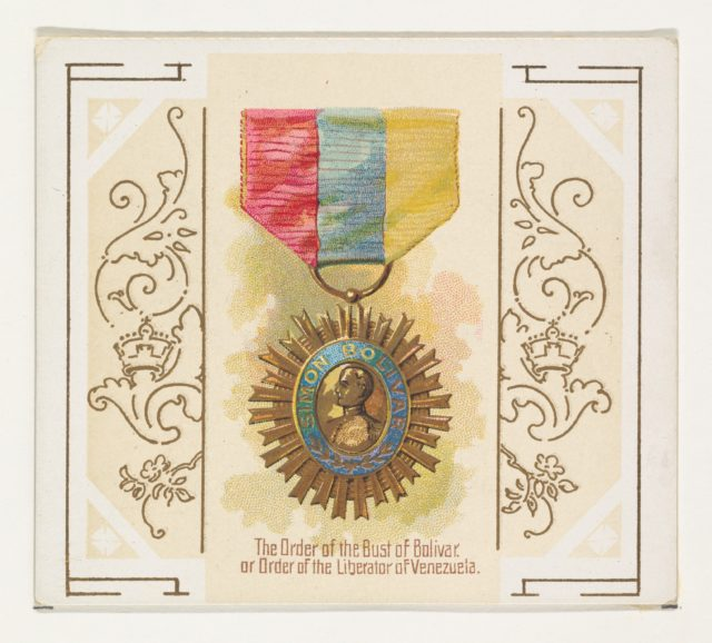 The Order of the Bust of Bolivar, or Order of the Liberator of Venezuela, from the World's Decorations series (N44) for Allen & Ginter Cigarettes