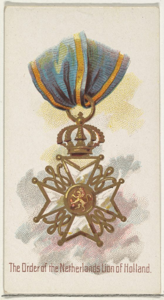 The Order of the Netherlands Lion of Holland, from the World's Decorations series (N30) for Allen & Ginter Cigarettes