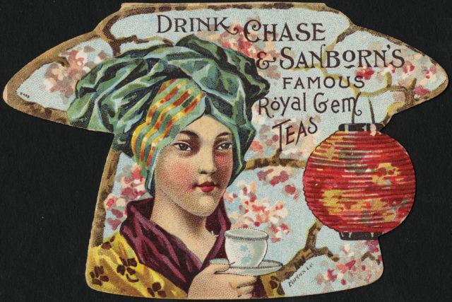 Drink Chase & Sanborn's famous Royal Gem teas [front]