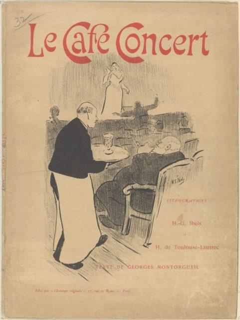 Cover and Title of the portfolio: Le Café Concert ; Lithographies de H.-G Ibels et de H. de Toulouse-Lautrec; Texte de Georges Montorgueil