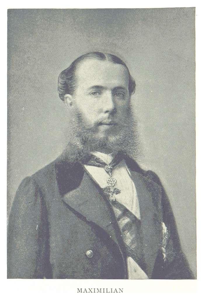 TAYLOR(1894) Maximilian I of Mexico