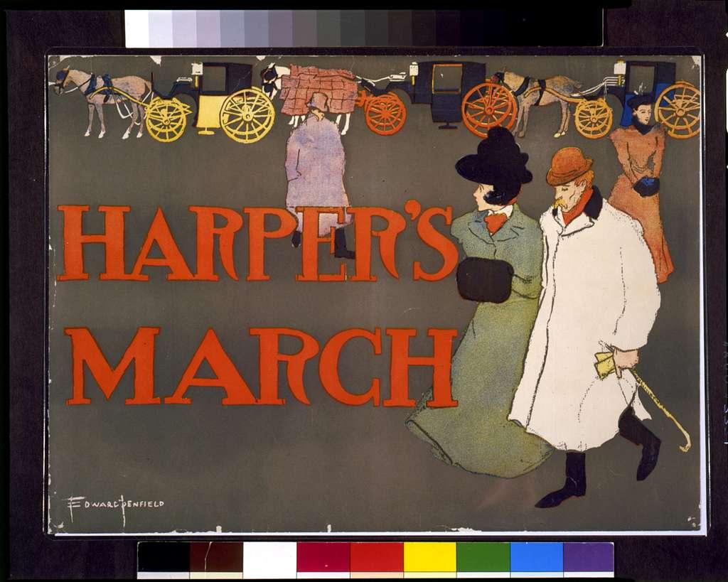 Harper's March - Edward Penfield. LCCN94508716