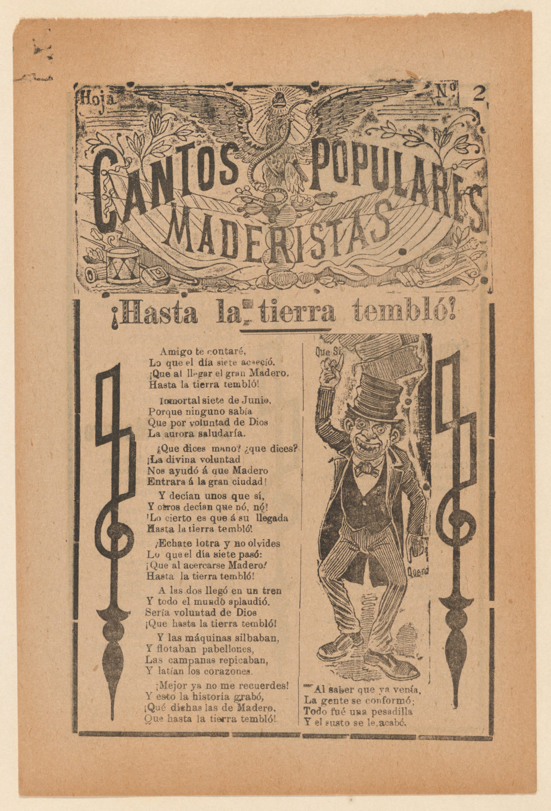 Broadsheet celebrating one of the founders of the Mexican Revolution, Francisco Madero, shown in a suit and top hat pointing to the phrases 'Que Si' and 'Que No'