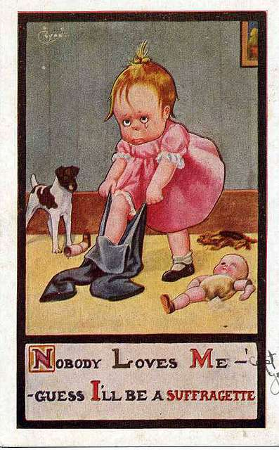 """""""Nobody loves me - guess I'll be a suffragette"""" Artist, signed, Ryan, C., published 1911, series... (NBY 8372)"""