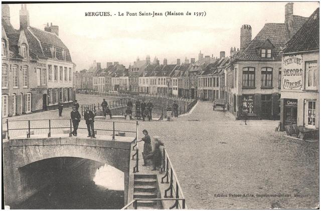 Postcard: Bergues - Le Pont Saint-Jean (Maison de 1597), sent Feb 1915