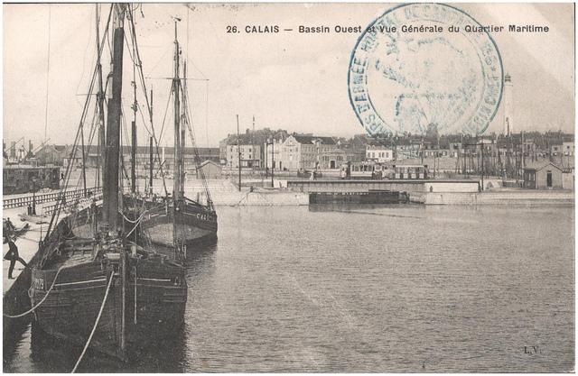 Postcard: Calais - Bassin Ouest et Vue Generale du Quartier Maritime, sent March 1915