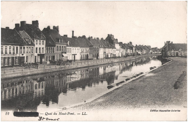 Postcard: St Omer - Quai du Haut Pont, sent July 1915