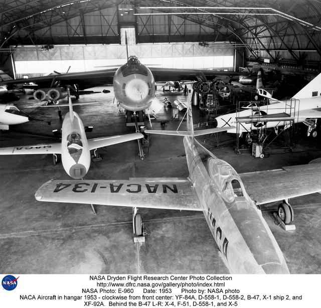 NACA Aircraft in Hangar - Clockwise from front center: YF-84A, D-558-1, D-558-2, B-47, X-1 ship
