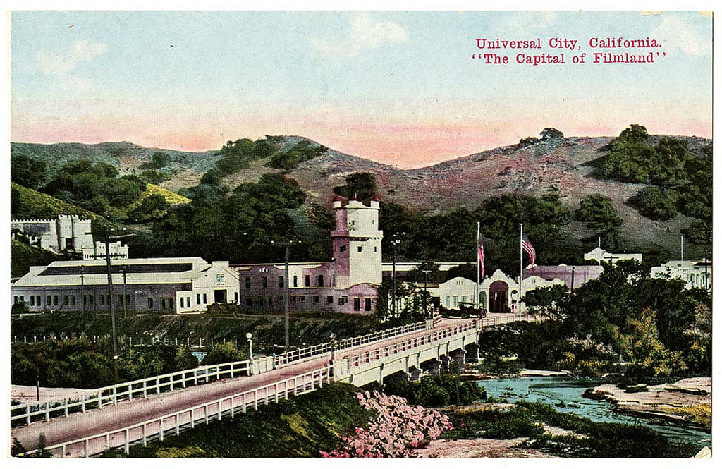 "Universal City, California. ""The Capital of Filmland"""