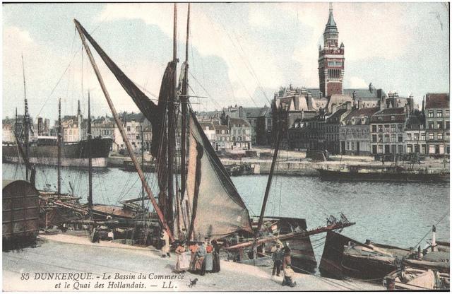 Postcard: Dunkerque - Le Bassin du Commerce et le Quai des Hollandais