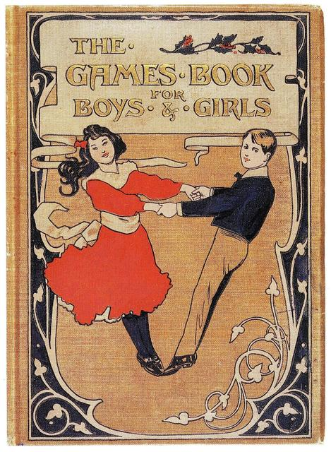 The Games Book for Boys and Girls