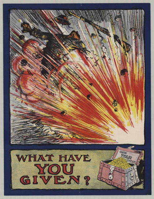 What Have You Given c. 1917