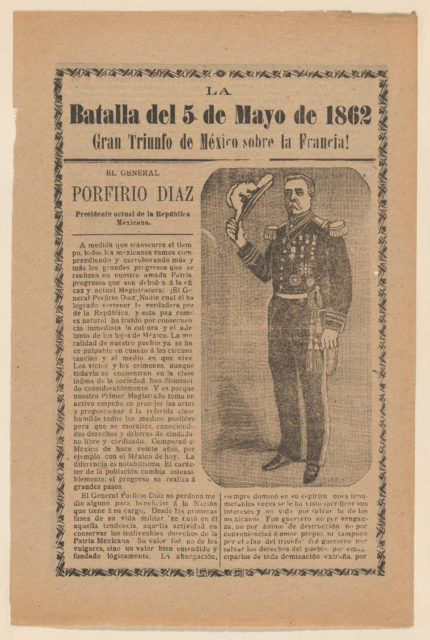 Broadside relating to a news story about the Mexican victory over the French army on May 5, 1862, General Porfirio Diaz in military regalia holding a hat
