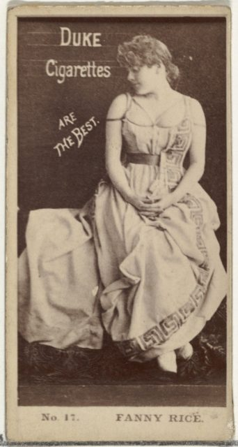 Card Number 17, Fanny Rice, from the Actors and Actresses series (N145-6) issued by Duke Sons & Co. to promote Duke Cigarettes