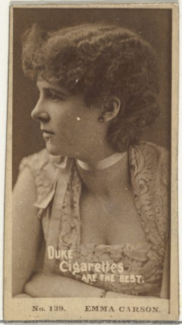 Card Number 139, Emma Carson, from the Actors and Actresses series (N145-6) issued by Duke Sons & Co. to promote Duke Cigarettes