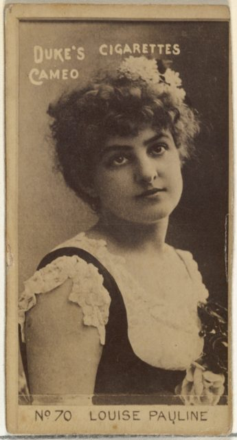 Card Number 70, Louise Pauline, from the Actors and Actresses series (N145-4) issued by Duke Sons & Co. to promote Cameo Cigarettes