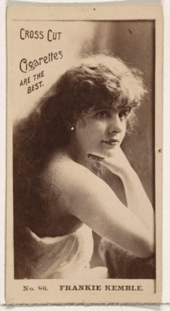 Card Number 86, Frankie Kemble, from the Actors and Actresses series (N145-2) issued by Duke Sons & Co. to promote Cross Cut Cigarettes