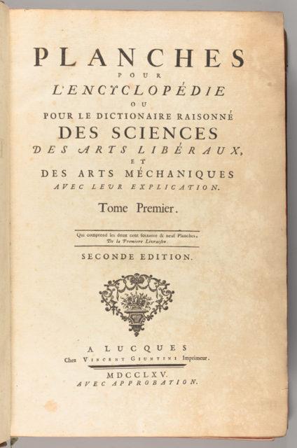 Planches pour l'Encyclopédie, ou pour le Dictionaire raisonné des sciences, des arts libéraux, et des arts méchaniques, avec leur explication