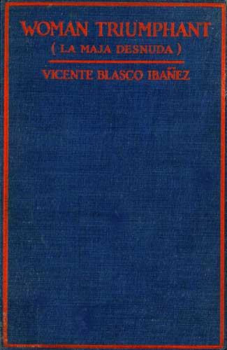 Woman Triumphant - Vicente Blasco Ibáñez - cover - Project Gutenberg eText 18876
