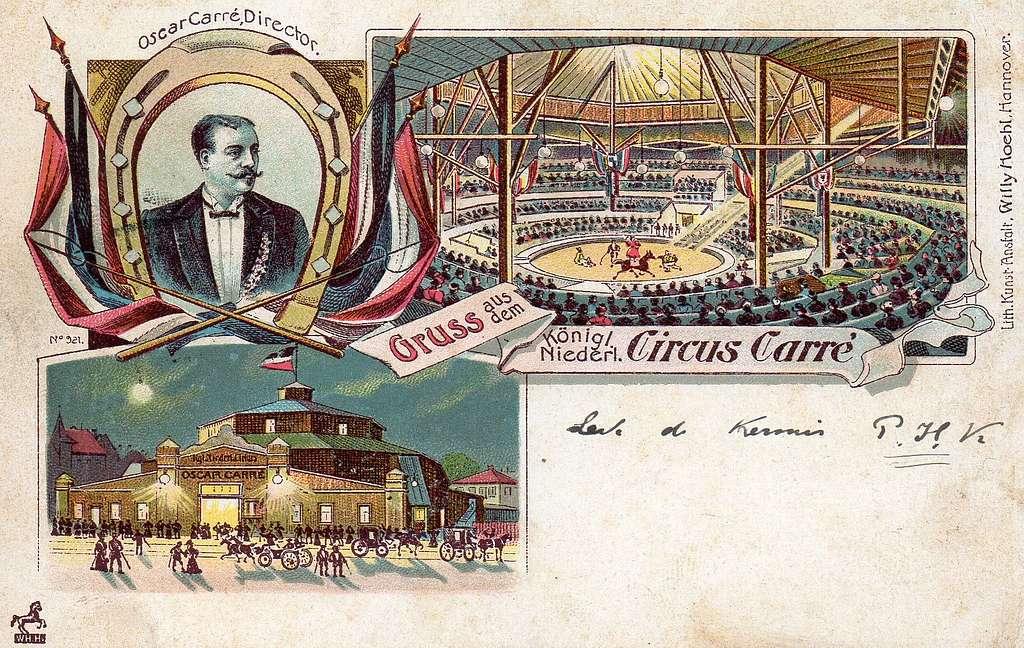 Willy Hoehl Ansichtskarte 921 Gruss aus dem Königl. Niederl. Circus Carré