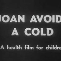 Joan Avoids a Cold - vintage documentary